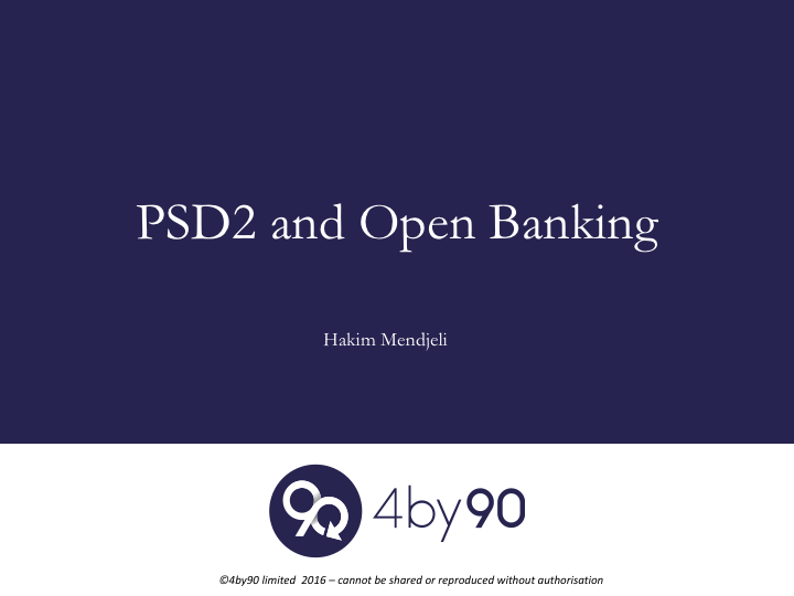 PSD2 and Open Banking – 4BY90
